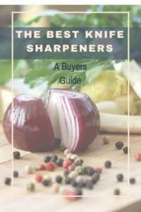 The Best Knife Sharpener-A Buyers Guide