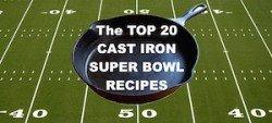 superbowl cast iron recipes on 50 yard line