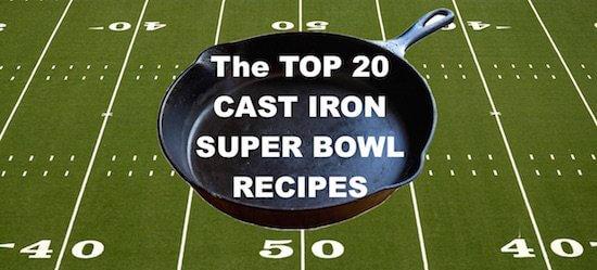 Top 20 Cast Iron Recipes