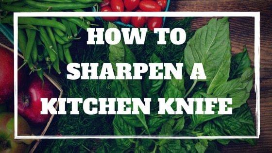 sharpen a kitchen knife