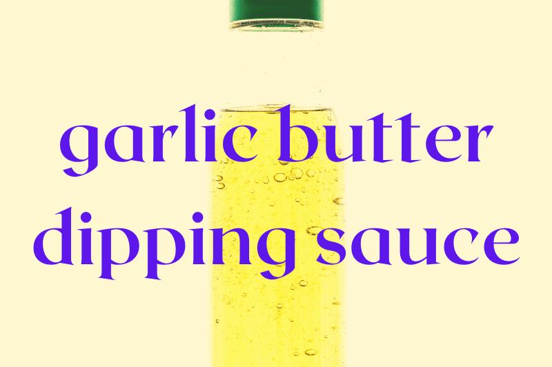 bottle of garlic butter sauce